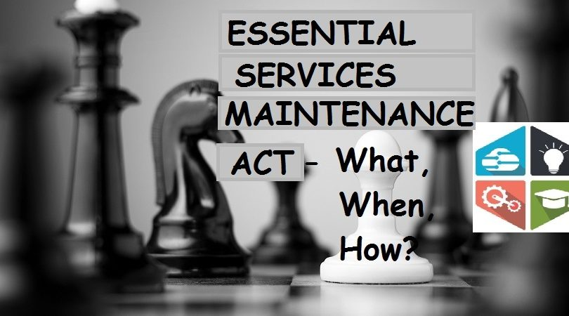 ESSENTIAL SERVICES MAINTENANCE ACT (ESMA)