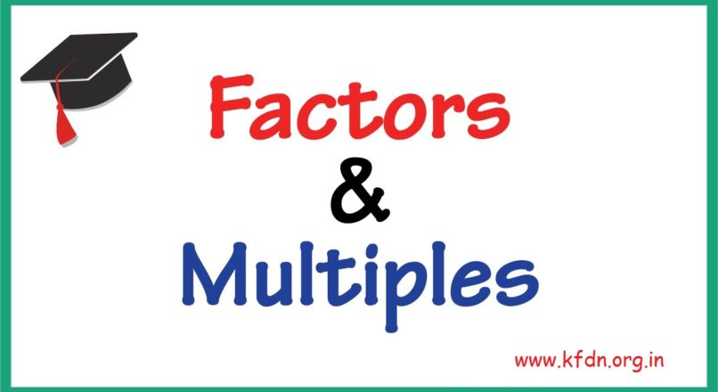 SSC – CGL MATHS: FACTORS & MULTIPLES
