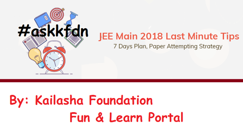 JEE MAIN: LAST MINUTE STRATEGY