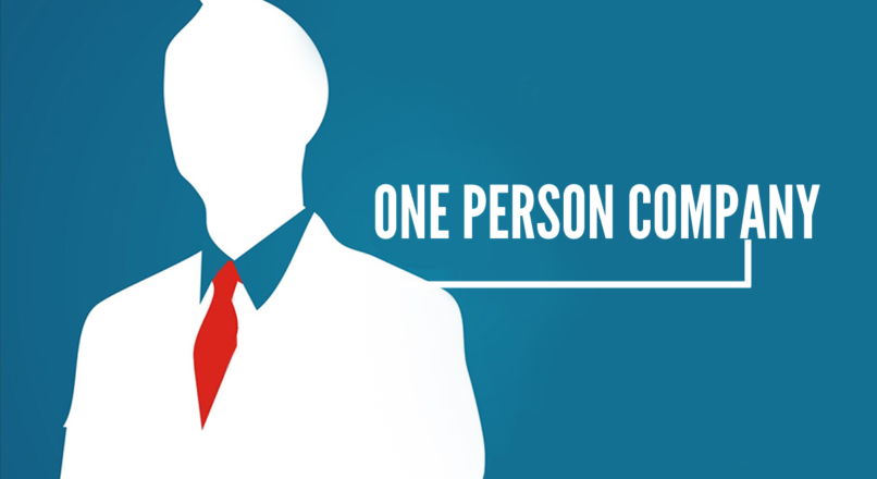 One Person Company (OPC): Why should you know about it