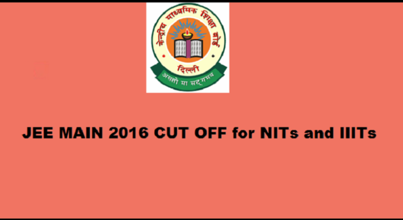 JEE Mains Cut Off 2016 for NITs and IIITs