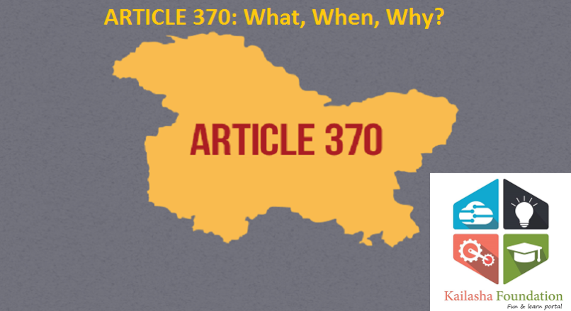 Article 370: What,When, Why?