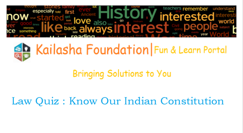 Law Quiz : Basics of Indian Constitution