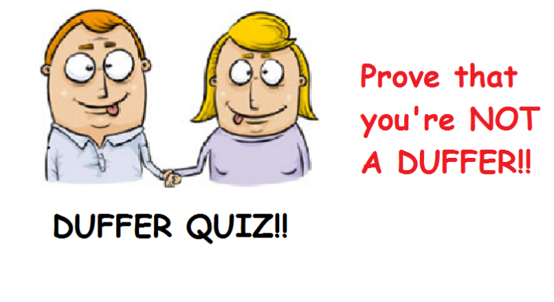 Duffer Quiz: Century Celebration of GK Quizzes