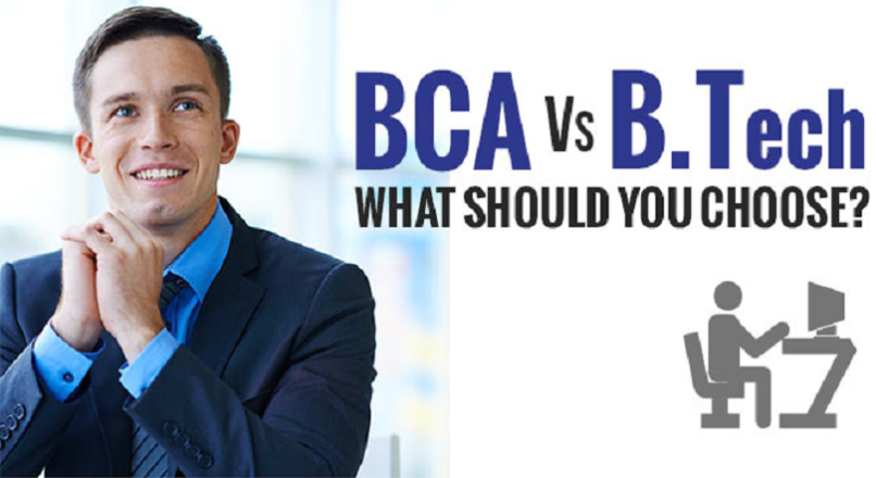 BCA + MCA or B. tech (CSE) – What's better?