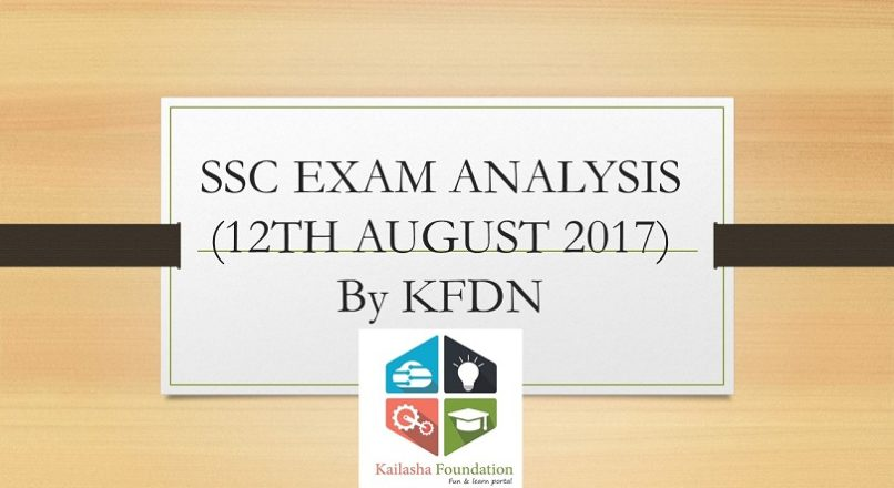 SSC EXAM ANALYSIS (12TH AUGUST 2017)