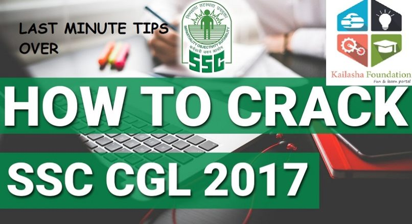 LAST MINUTE TIPS FOR SSC CGL 2017 ASPIRANTS