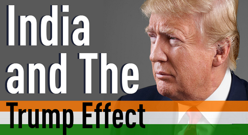 U.S ELECTIONS – Donald Trump effect on India
