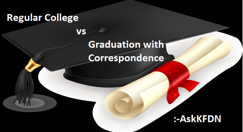 Regular College vs Graduation with Correspondence