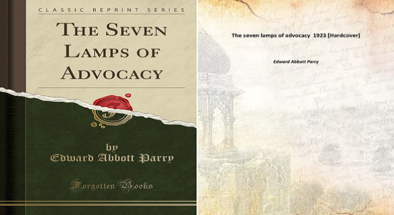 The Seven Lamps of Advocacy: Edward Abbott Perry