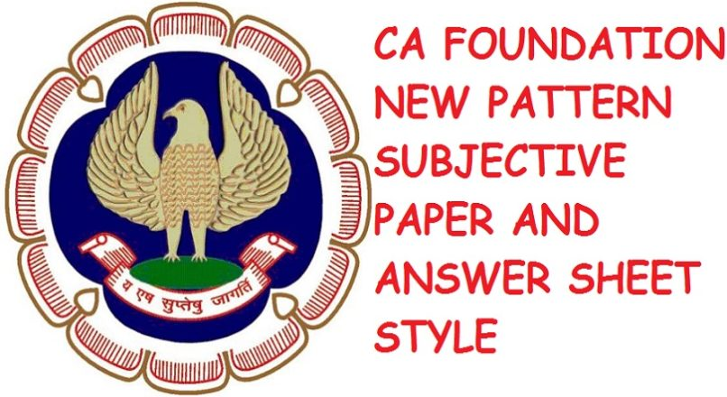 CA FOUNDATION NEW PATTERN SAMPLE PAPER AND ANS SHEET