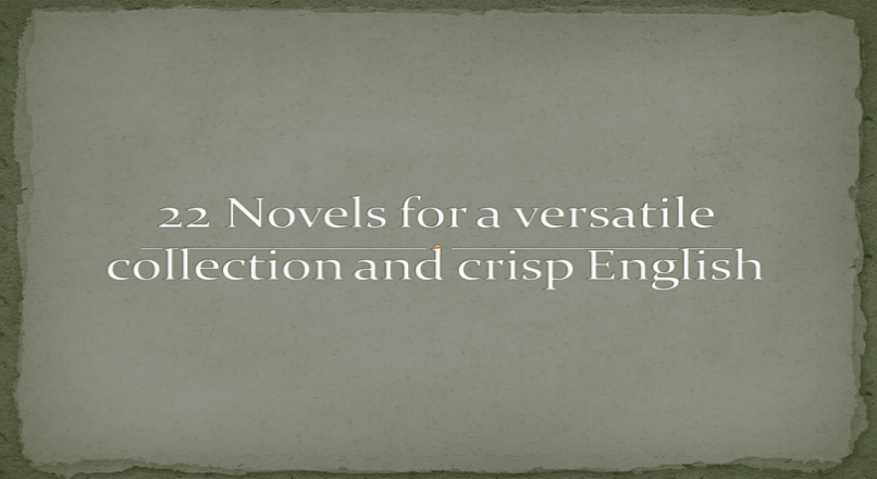 22 Novels for Versatile Collection and Crisp English