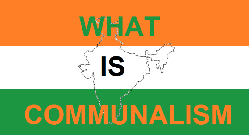 What is Communalism : Causes and Solution