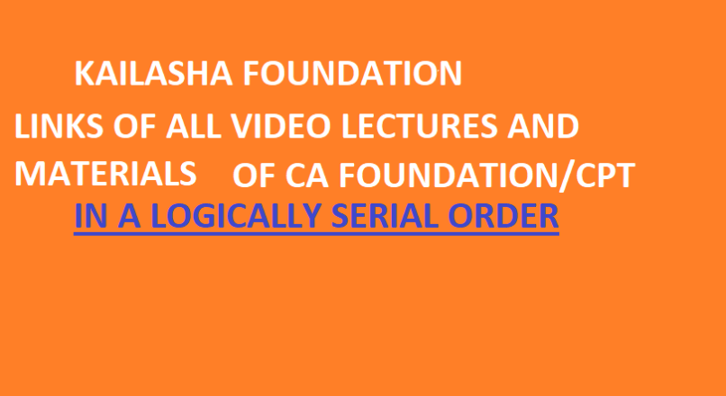 CA FOUNDATION AND CPT VIDEOS IN SERIAL ORDER