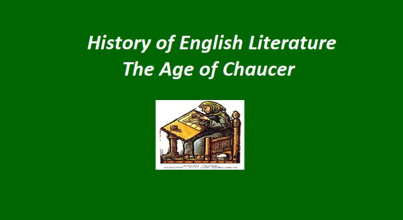 History of English Literature – The Age of Chaucer