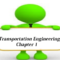 Transportation Engineering – Chapter 1