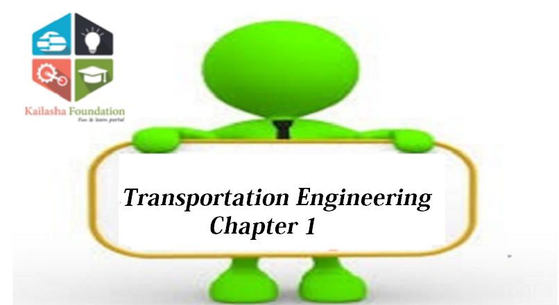 Transportation Engineering – Chapter 1